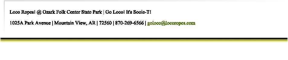 Mail: goloco@locoropes.com